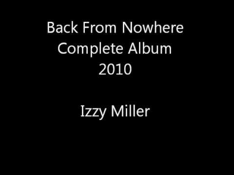 Izzy Miller - Back From Nowhere