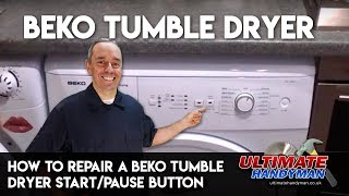 How to repair a Beko tumble dryer start pause button