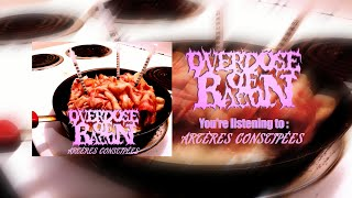 OVERDOSE OF BACON - ARTÈRES CONSTIPÉES [SINGLE] (2020) SW EXCLUSIVE