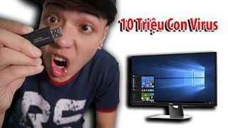 NTN - Phá Hủy PC 5000$ Bằng 10 Triệu Con Virus ( 10 Million Viruses )