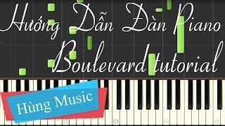 [Piano tutorial] Hướng dẫn đàn Piano Boulevard - Boulevard Piano tutorial | Hung Music