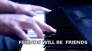 Friends will be friends – Queen (piano cover)