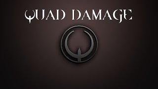 QUAD DAMAGE - Quake Music Compilation