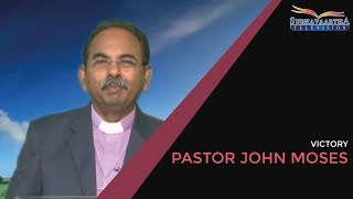 God will go with you   Pastor John Moses   Victory   Subhavaartha