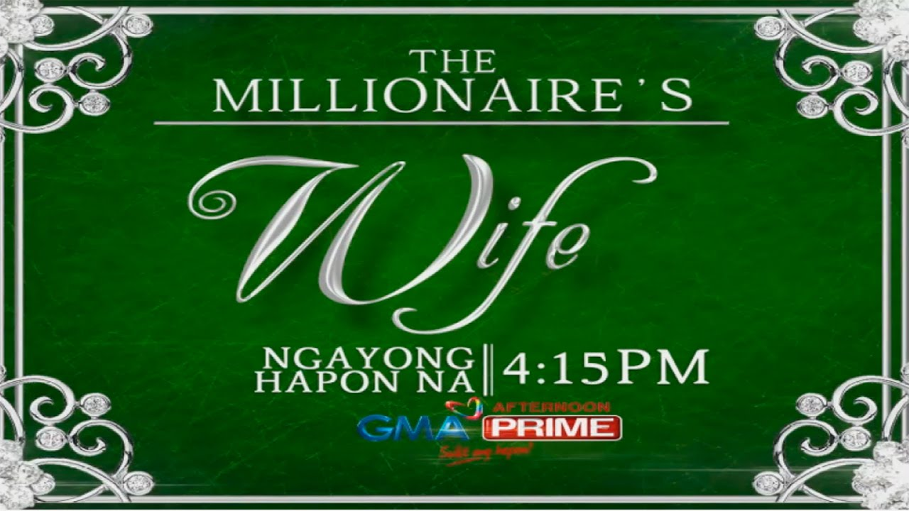 The Millionaire's Wife: Ngayong hapon na