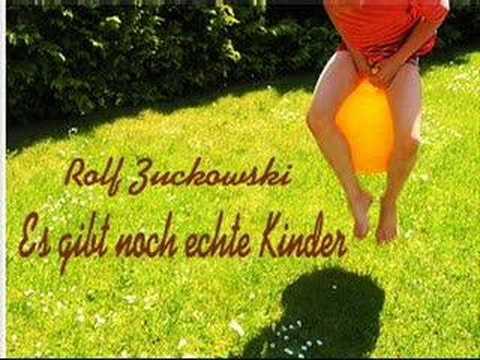 Rolf Zuckowski - Es Gibt Noch Echte Kinder