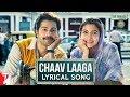 Lyrical: Chaav Laaga | Sui Dhaaga   Made In India | Anushka | Varun | Anu Malik | Varun Grover