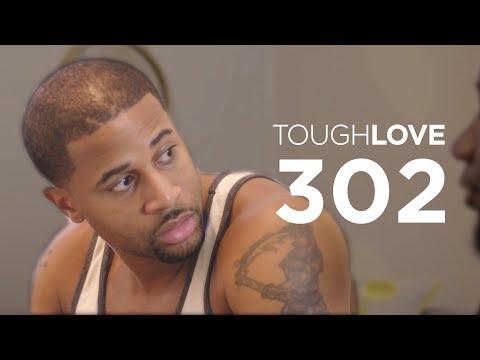 Tough Love | Season 3, Episode 2 (Full Episode)