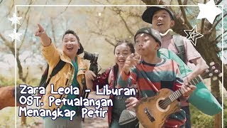 Download Lagu Zara Leola - Liburan (Official Video) | OST. Petualangan Menangkap Petir Gratis STAFABAND