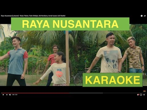 Raya Nusantara Versi Karaoke - Instrumental