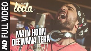 'Main Hoon Deewana Tera' FULL VIDEO Song