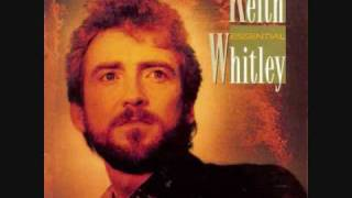 Keith Whitley - Where