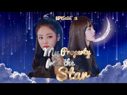 My Property from the Star Ep 3 (Jennie's Plan)