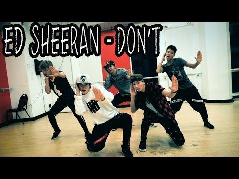 "ED SHEERAN - ""Don't"" Dance Video | @MattSteffanina Choreography ft @TheFoooMusic"