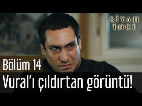 Siyah İnci 14. Bölüm - Vural'ı Çıldırtan Görüntü!