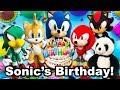 TT Movie: Sonics Birthday!