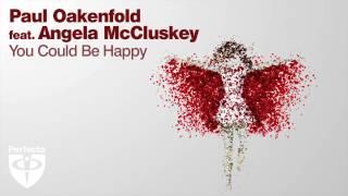 Paul Oakenfold Video - Paul Oakenfold feat. Angela McCluskey - You Could Be Happy (Art Deko Remix)