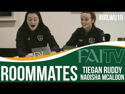 ROOMMATES with #IRLWU19 Tiegan Ruddy & Naoisha McAloon!