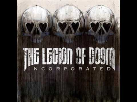 Legion Of Doom - Crazy As She Goes