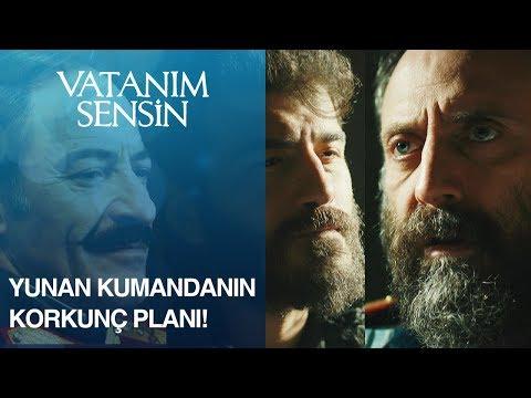 Yunan kumandanın korkunç planı! - Vatanım Sensin 42. Bölüm