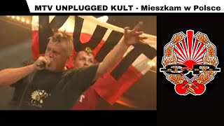 MTV UNPLUGGED KULT - Mieszkam w Polsce [OFFICIAL VIDEO]