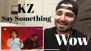 "Download Lagu Reaction to KZ ""Say Something"" Gratis STAFABAND"