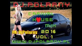 Carival 2016 club house discopolo mix compilation by DjPolarny