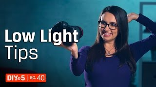 Photography Tips – Shooting in Low Light Indoors 📷 DIY in 5 Ep 40