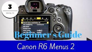 Canon R6 - Menus Overview Part 2