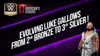 Evolving Luke Gallows from 2** Bronze to 3*** Star Silver / WWE Champions 🏆