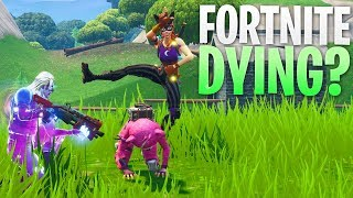 Fortnite is Dying?