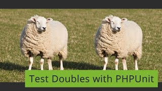 Test Doubles with PHPUnit