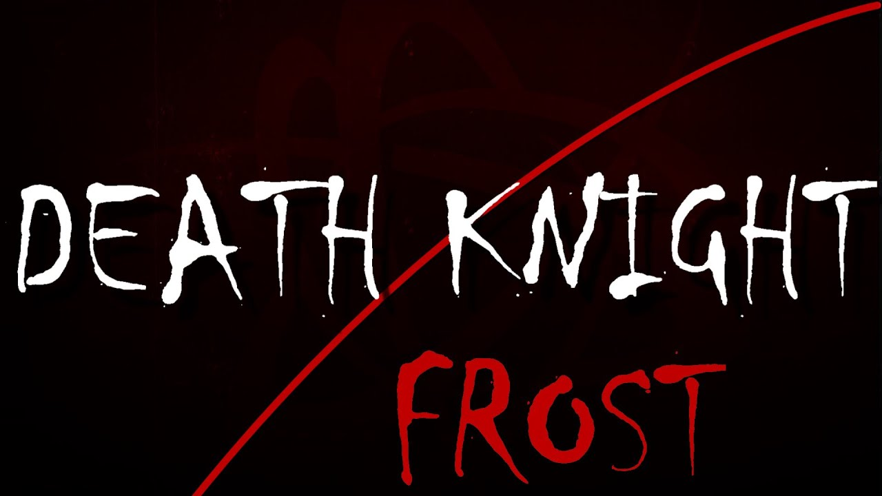 Frost Death Knight Guide 5.4 - YouTube