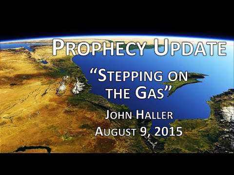 "2015 08 09 John Haller Prophecy  Update ""Stepping on the Gas"""