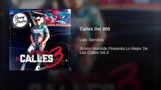 Calles Del 805 - Lalo Serratos 2018