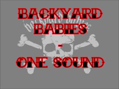 Backyard Babies - One Sound