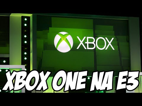 XBOX ONE e MICROSOFT na E3 , o que esperar e o que eu quero ver