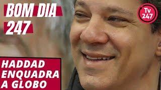 Bom dia 247 (15/9/18) - Haddad enquadra a Globo