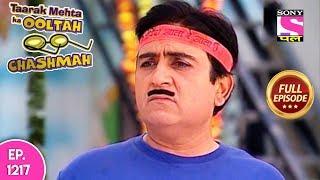 Taarak Mehta Ka Ooltah Chashmah - Full Episode 1217 - 02nd September, 2018