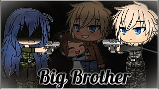 Big Brother | Gacha Life | GLMM