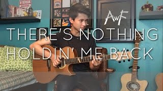 Download Lagu Shawn Mendes - There's Nothing Holdin' Me Back - Cover (Fingerstyle Guitar) Gratis STAFABAND