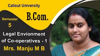 S5 Co-op - Legal Environment for Co-operatives - Manju - Class 1