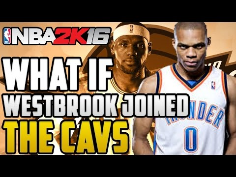 What If Russell Westbrook Joined The Cleveland Cavaliers!