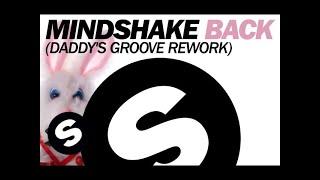 Mindshake - Back (Daddy's Groove Rework)