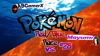 Pokemon Red/Blue Race With Mayumi! (Episode 28)