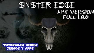 Descarga Sinister edge 1.8.0 ●■APK VERSION FULL■●