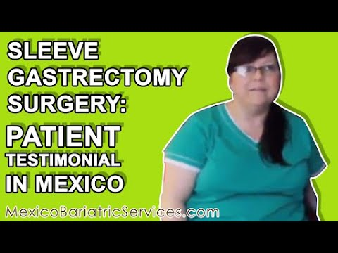 Donna's Vertical Gastric Sleeve Experience - Tijuana, Mx