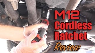 Milwaukee Tools M12 Cordless Ratchet Review