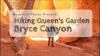 Hiking: Queen's Garden, Bryce Canyon