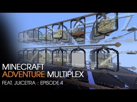 Adventure Multiplex - Feat. Juicetra - E4